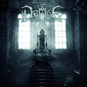 Demise of the Crown Self Titled Album Cover