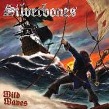 RockmusicRaider Newsflash - Silverbones - Wild Waves - Album Cover