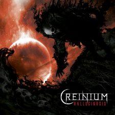 RockmusicRaider Newsflash - Creinium - Hallucinosis - Album Cover