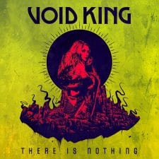 RockmusicRaider Newsflash - Void King - There is Nothing - Album Cover