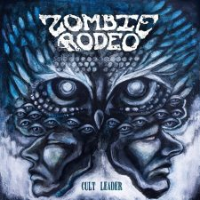 Rockmusicraider Newsflash - Zombie Rodeo - Cult Leader - Album Cover