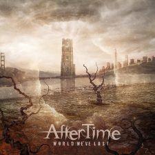 RockmusicRaider Newsflash - Aftertime - World We've Lost - Album Cover