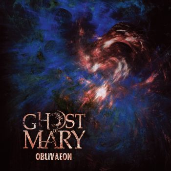 RockmusicRaider Review - Ghost of Mary - Oblivaeon - Album Cover