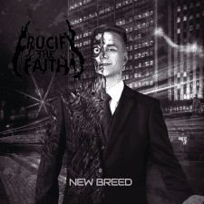 RockmusicRaider Newsflash - Crucify The Faith - New Breed - Album Cover