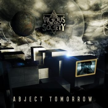 RockmusicRaider Review - The Vicious Head Society - Abject Tomorrow - Album Cover