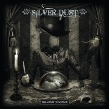 RockmusicRaider Newsflash - Silver Dust - The Age of Decadence - Album Cover