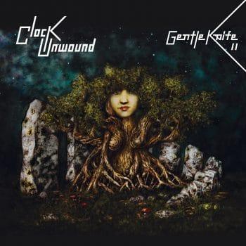 RockmusicRaider Review - Gentle Knife - Clock Unwound - Album Cover