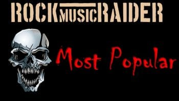 RockmusicRaider - Most Popular Posts