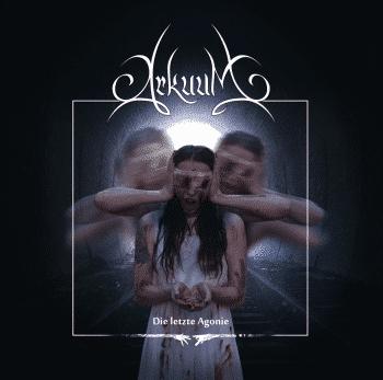 RockmusicRaider Review - Arkuum - Die Letzte Agonie - Album Cover