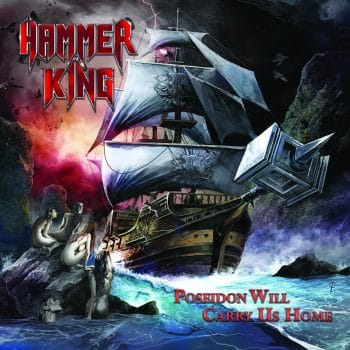 RockmusicRaider Review - Hammer King - Poseidon Will Carry Us Home - Review