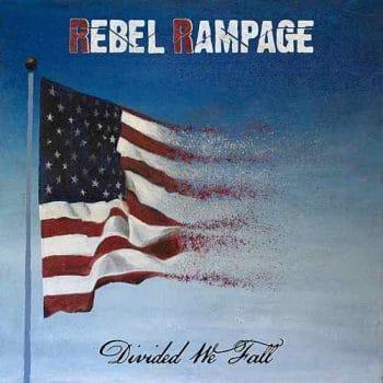 RockmusicRaider Newsflash - Rebel Rampage - Divided We Fall - Album Cover