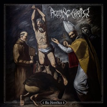RockmusicRaider - Rotting Christ - The Heretics - Album Cover