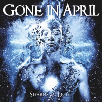 RockmusicRaider - Gone in April - Shards of Light - Album Cover