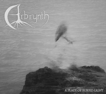 RockmusicRaider - Arbrynth - A Place of Buried Light - Album Cover