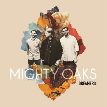 RockmusicRaider - Mighty Oaks - Dreamers - Album Cover