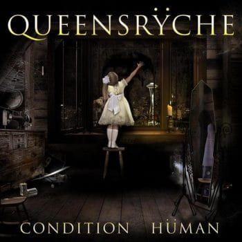 RockmusicRaider - Queensrÿche - Condition Hüman - Album Cover