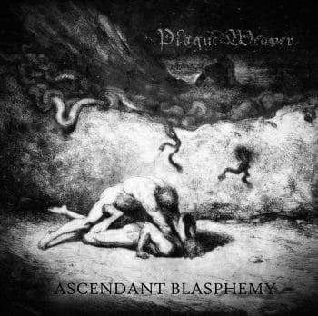 RockmusicRaider - Plague Weaver - Ascendant Blasphemy - Album Cover