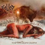 RockmusicRaider - Felled - The Intimate Earth - Album Cover
