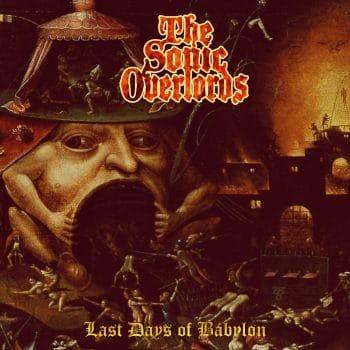 RockmusicRaider - The Sonic Overlords - Last Days of Babylon - Album Cover